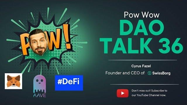 SwissBorg DAO Talk Pow Wow 36