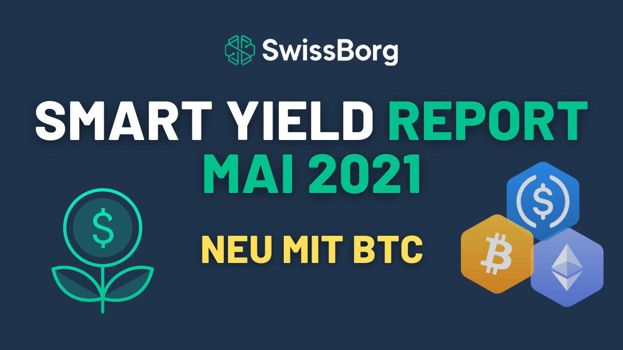 Smart Yield Report Mai 2021
